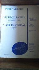PARTITION - PIERRE VILLETTE - PIECES FACILES pour flute et piano 2 AIR PASTORAL