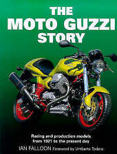 The Moto Guzzi Story: Racing and Production Models from 1921 to the Present Day by Ian Falloon (Hardback, 1999)