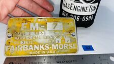 Tag Name Plate Fairbanks Morse Model Fm 7 5 7hp Tractor Hit Miss Engine Water
