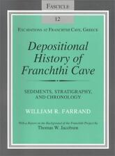 Depositional History of Franchthi Cave: Stratigraphy, Sedimentology, and Chro...