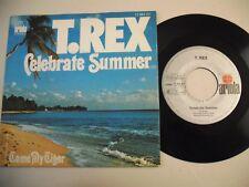 "T.REX Marc Bolan Celebrate Summer 7"""