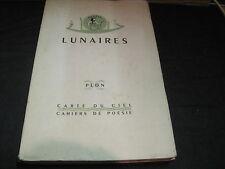 LUNAIRES/ CARTE DU CIEL/ CAHIERS DE POESIE 1947 GREEN/BOUSQUET/NOEL ETC