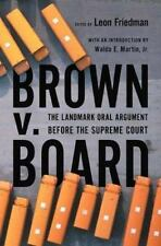 Brown V. Board: The Landmark Oral Argument Before the Supreme Court