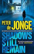 PETER DE JONGE ____SHADOWS STILL REMAIN_____BRAND NEW ___ FREEPOST UK