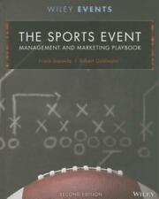 The Sports Event Management and Marketing Playbook by Frank Supovitz: New