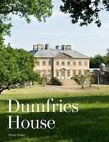 Dumfries House An Architectural Story by Simon Green 9781902419954 | Brand New