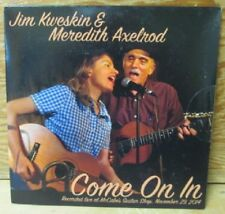 JIM KWESKIN MEREDITH AXELROD COME ON IN CD SS STILL SEALED RARE TRAD NEO FOLK