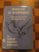 Miracle in Mississippi:Laurence C. Jones of Piney Woods-1956-1st ed-HC-Signed