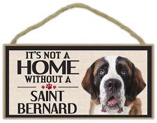 Wood Sign: It's Not A Home Without A SAINT BERNARD (ST BERNARD) | Dogs, Gifts