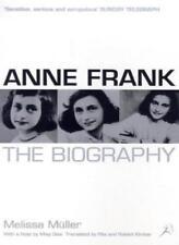 Anne Frank: The Biography-Melissa Muller, Rita Kimber, Robert B. Kimber