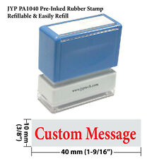 Custom Single Line Message 1040 Pre Inked Rubber Stamp