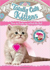 Totally Cute Kittens (Totally Cute Pets), New, Archer, Mandy Book