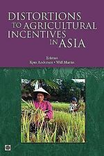 Trade and Development Ser.: Distortions to Agricultural Incentives in Asia...