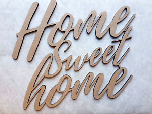 LASER CUT - 'HOME SWEET HOME' WALL ART - VARIOUS SIZES