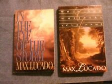 2 PB book lot: In the Eye of the Storm, When God Wispers your name : Max Lucado