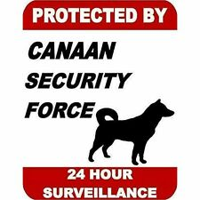 Protected by Canaan Dog Security Force 24 Hour Surveillance Dog Sign Sp1720