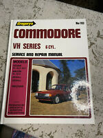 COMMODORE VH SERIES 6 Cyl 1981/1984  Gregory's Repair Manual No 193 EUC