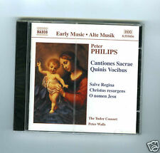 CD NEW PETER PHILIPS CANTIONES SACRAE TUDOR CONSORT NAXOS