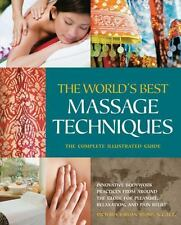 World's Best Massage Techniques --Tthe Complete Illustrated Guide : Innovative