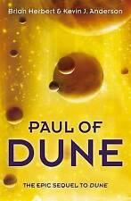 PAUL OF DUNE., Herbert. Brian & Anderson. Kevin J., Used; Good Book