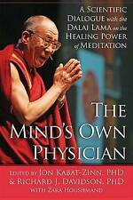 The Mind's Own Physician: A Scientific Dialogue with the Dalai Lama NEW