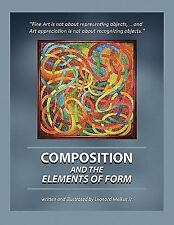 Composition and the Elements of Form : ''Fine Art Is not about representing...