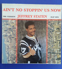 "Jeffrey Staten Ain't no stoppin' us now, Maxi 12"" 1986"