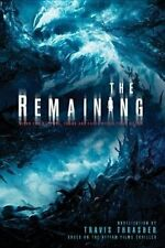 USED (GD) The Remaining by Travis Thrasher