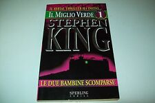 STEPHEN KING MIGLIO VERDE PARTE 1 LE DUE BAMBINE SCOMPARSE SPERLING SERIAL 1995!