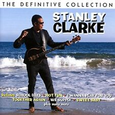 Stanley Clarke - The Definitive Collection [CD]