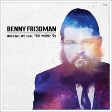 Benny Friedman - Kol Haneshama Sheli-בני פרידמן