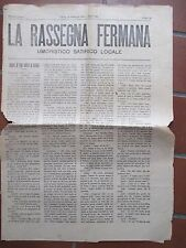 FERMO 1930 LA RASSEGNA FERMANA GIORNALE QUOTIDIANO UMORISTICO SATIRICO LOCALE
