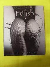 MITCHELL - FETISH - ED.LA MUSARDINE - 1999
