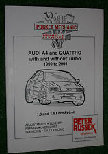 AUDI A4 WORKSHOP MANUAL 1.6 1.8 PETROL ENGINE MODELS Inc QUATTRO TURBO 1999-2001