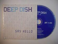 DEEP DISH : SAY HELLO ▓ CD SINGLE PORT GRATUIT ▓