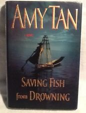 Saving Fish from Drowning by Amy Tan (2005, Hardcover) 1st Edition Excellent