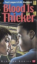 Bluford: Blood Is Thicker 8 by D. M. Blackwell and Paul Langan (2004, Paperback)