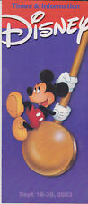 Original Disney General All Parks Times Guide and new Information 16-30 Sep 2003