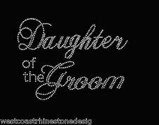 Daughter of the Groom Rhinestone Iron on T Shirt Design          UNDU