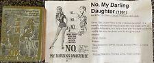 No My Darling Daughter Vintage 1961 Wood Movie Ad Printing Press Block Stamp