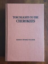 RARE Torchlights to the Cherokees, Robert Sparks Walker, Georgia Tennessee, 1993