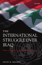The International Struggle over Iraq : Politics in the un Security Council 1980-