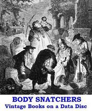 Body Snatchers Burke & Hare Resurrectionists 10 Vintage Books on a Data Disc