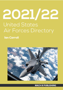 Mach III Publishing Books United States Air Forces Directory 2021/22