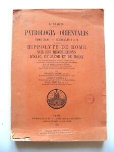 PATROLOGIA ORIENTALIS / HIPPOLYTE DE ROME : SUR LES BÉNÉDICTIONS / FIRMIN-DIDOT