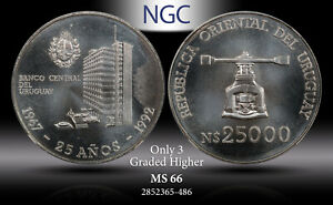1992 URUGUAY SILVER 25K NUEVOS PESOS CENTRAL BANK NGC MS66 ONLY 3 GRADED HIGHER
