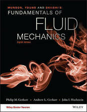 Munson, Young and Okiishi's Fundamentals of Fluid Mechanics, Binder Ready Version by Andrew L Gerhart, John I Hochstein, Philip M Gerhart (Loose-leaf, 2015)
