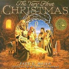 The Very First Christmas by Paul L. Maier (1998) illustrated by Francisco Ordaz