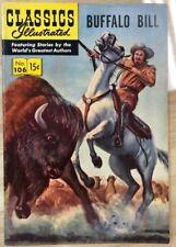 CLASSICS ILLUSTRATED #106 Buffalo Bill (HRN 107) 1953 FINE- 1st