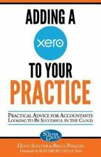 Adding a Xero to Your Practice: Practical Advice for Accountants Looking to Be S